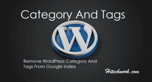 Remove WordPress Category And Tags From Google Index