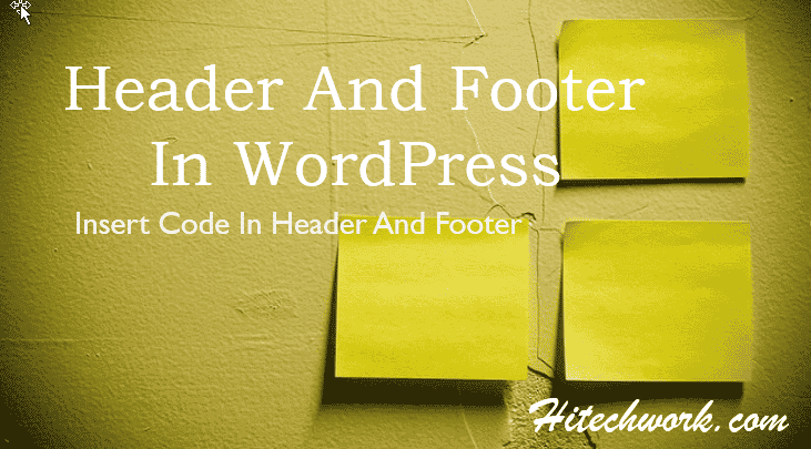 How To Add Header Footer Code In WordPress Websites Theme