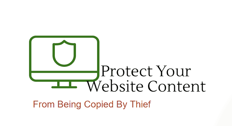 Brief Guide To Find And Protect Your Content From Being Copied By Thief