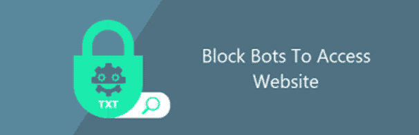 Block Bots to access website
