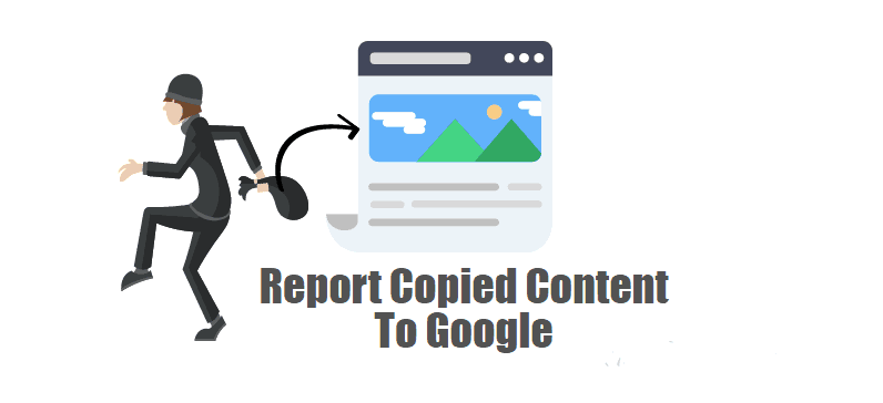 Find And Report Copied Content To Google By Using DMCA Notification