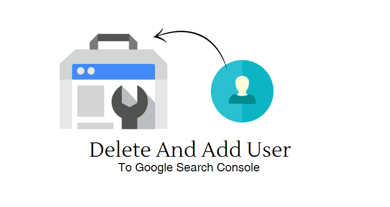 delete and add user to google search console