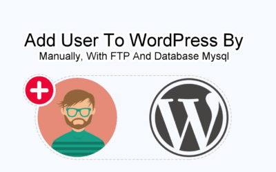 Add User To WordPress By Manually, With FTP And Database Mysql