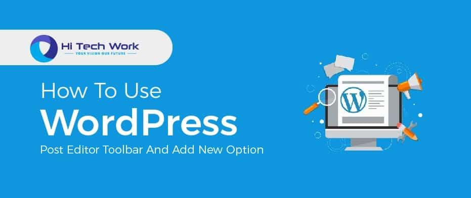 WordPress Post Editor Toolbar