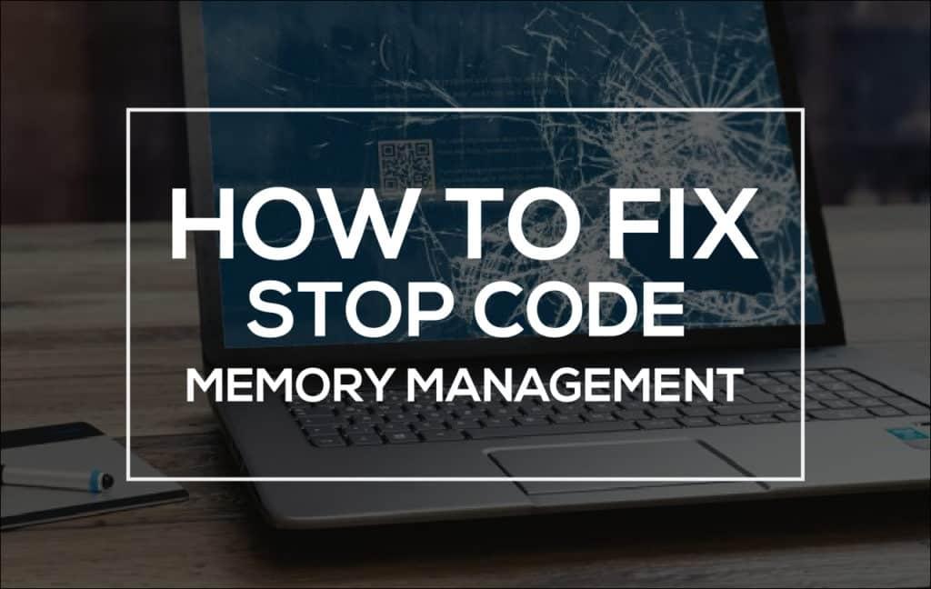 Stop Code Memory Management