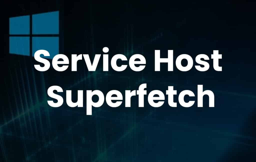 What Is Superfetch Service Host