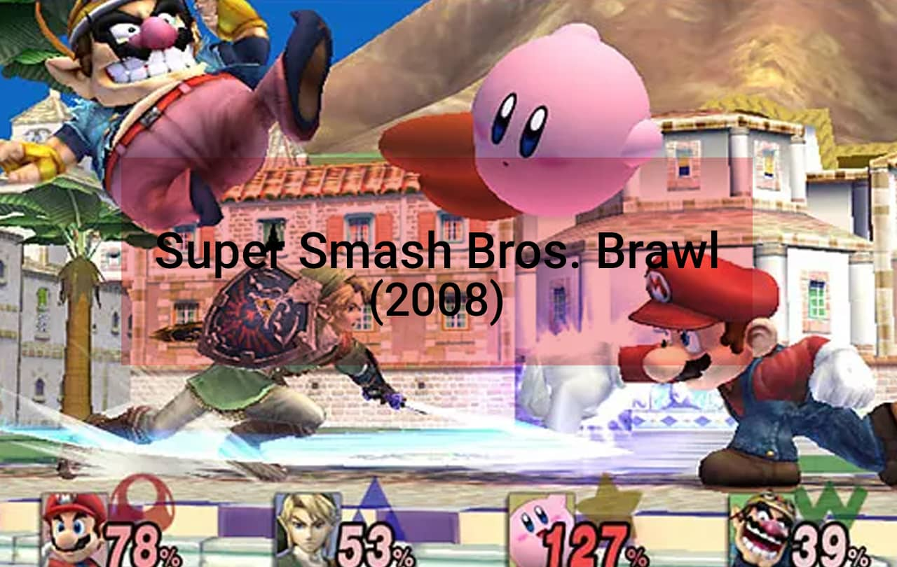 Super Smash Bros. Brawl (2008)