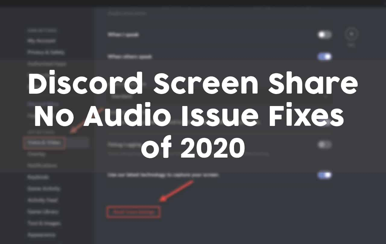 Discord Screen Share No Audio Issue Fixes of 2020