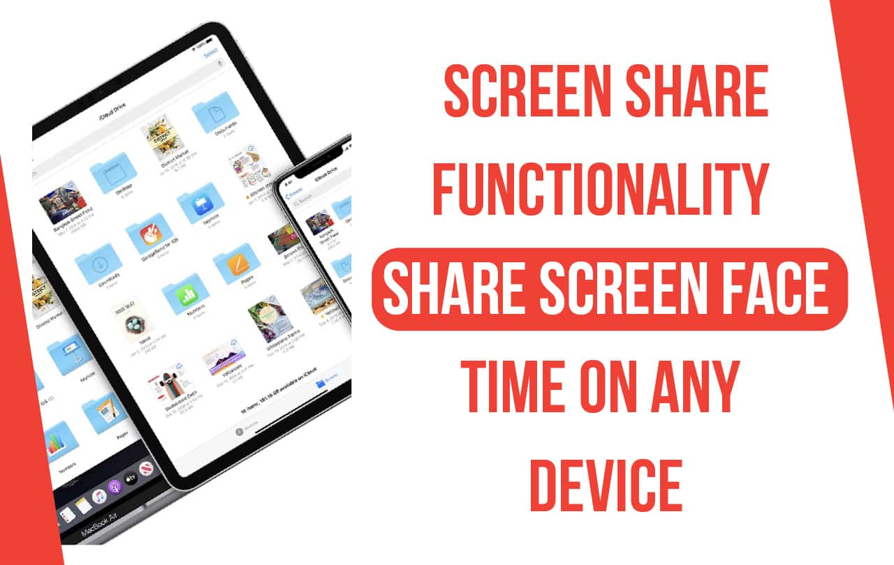 Screen Share Functionality: Share Screen FaceTime on Any Device