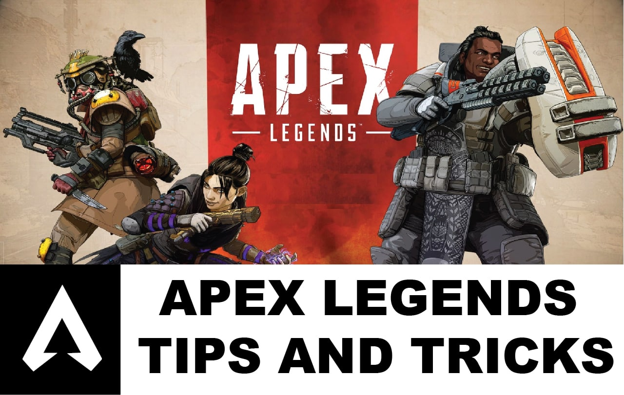 tips for apex legends