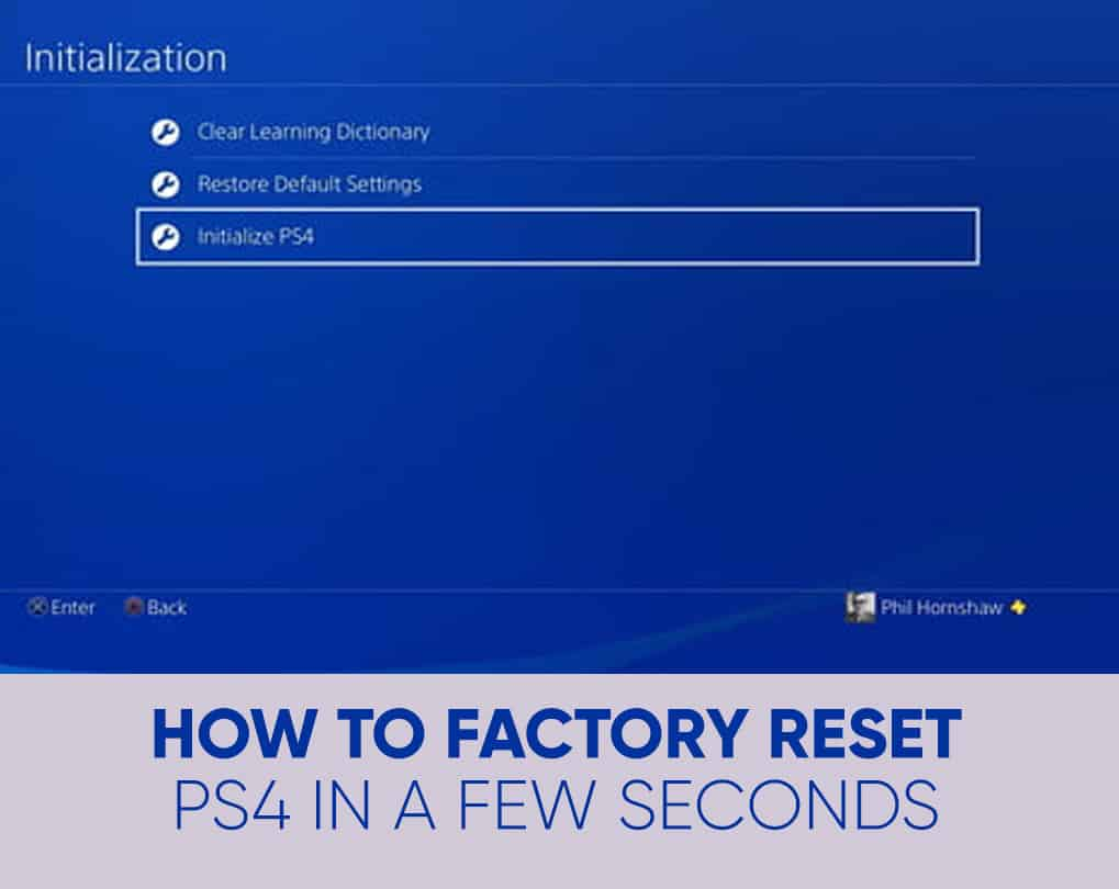 How to Factory Reset PS4 in a Few Seconds
