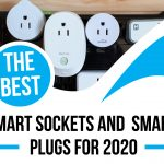 The Best Smart Sockets and Smart Plugs for 2020