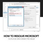 How to Resolve Microsoft Outlook Disconnected Issue