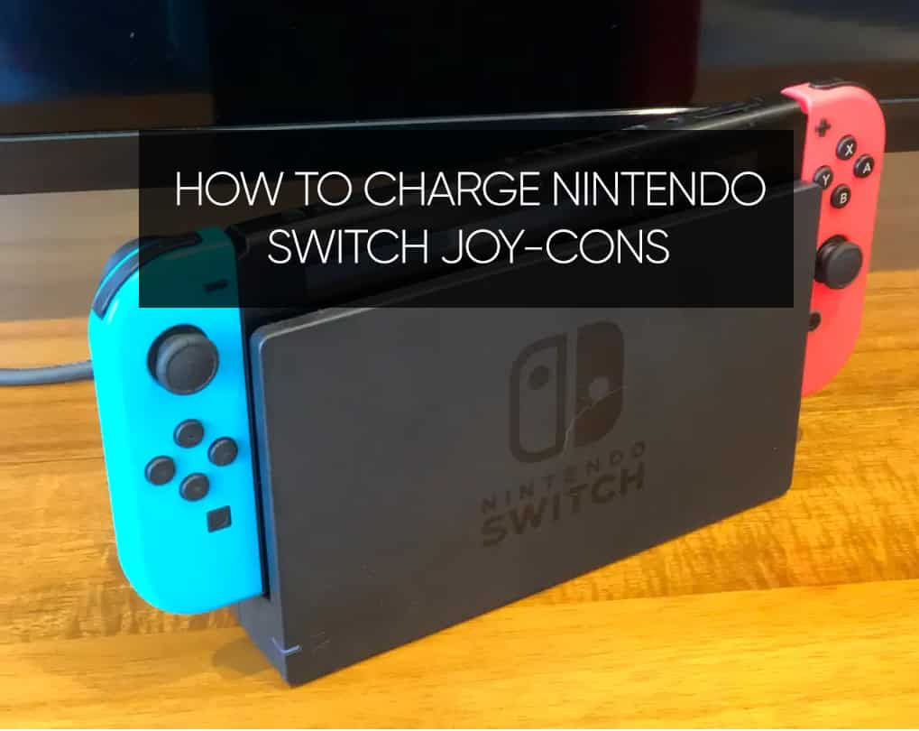 How to Charge Nintendo Switch Joy-Cons