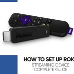 How to Set up Roku Streaming Device – Complete Guide