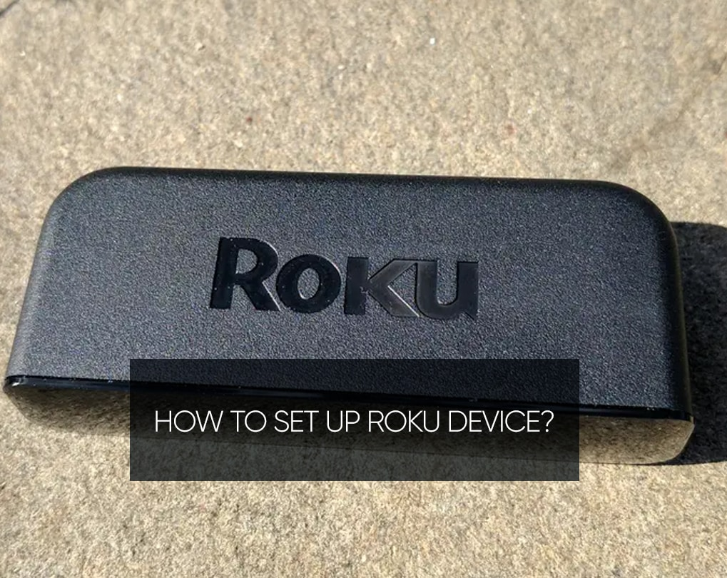 How To Set Up Roku Tv