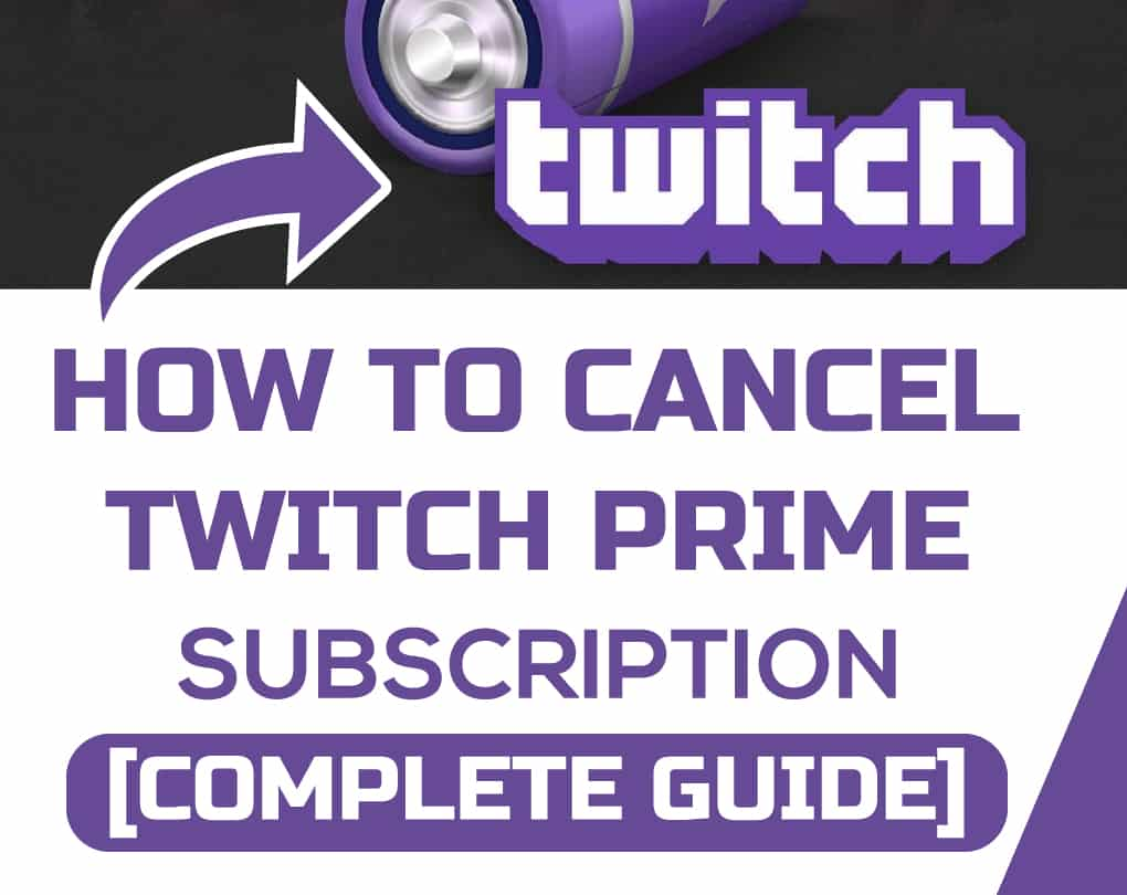 How To Cancel A Twitch Prime Subscription