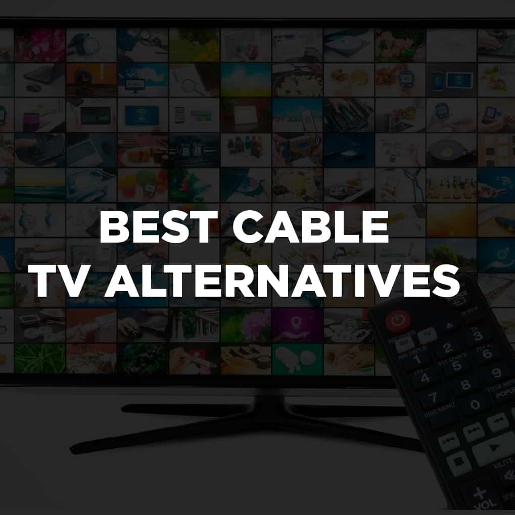 Worst Cable Tv Alternatives