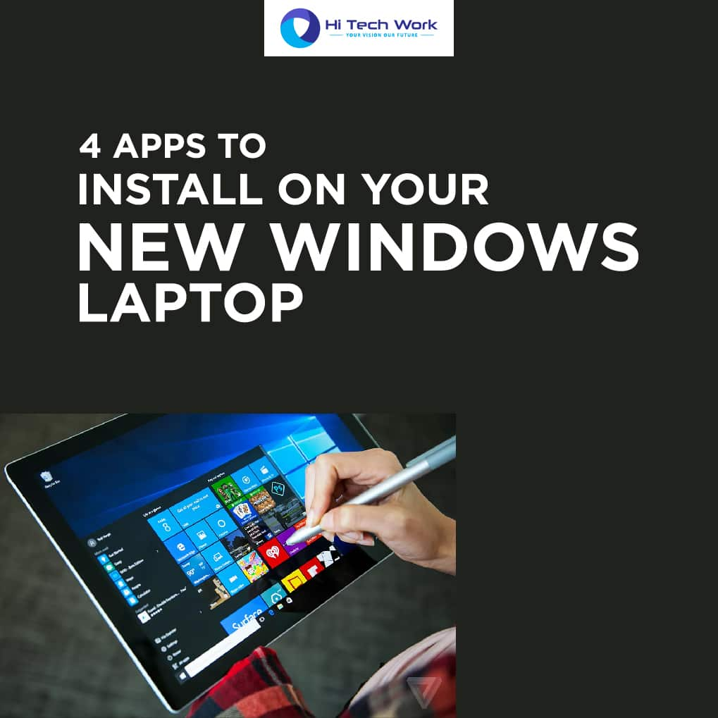 4 Apps to Install on Your New Windows Laptop