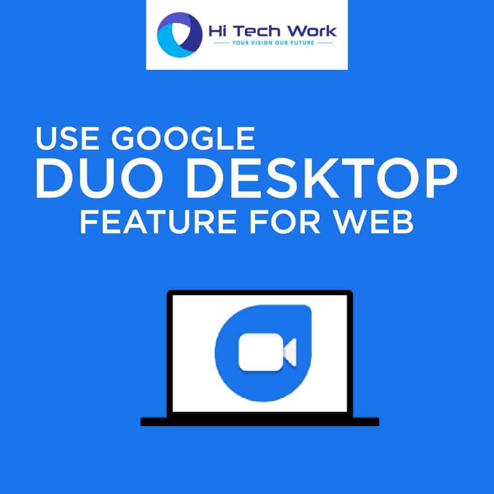 Google Duo Desktop