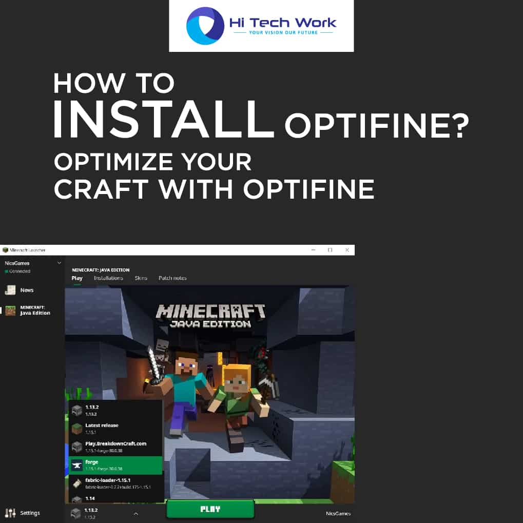 How To Use Optifine 1.14