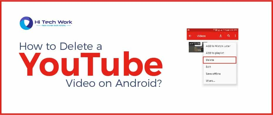 How To Delete Video On Youtube