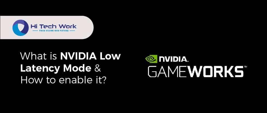 Low Latency Mode Nvidia