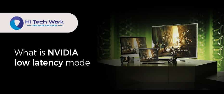 Low Latency Mode Nvidia Control Panel