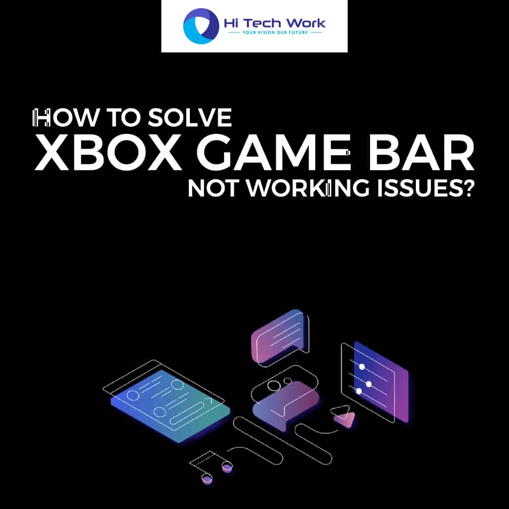 Xbox Game Bar Not Working