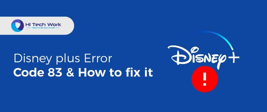 Disney Plus Error Code 83 Roku