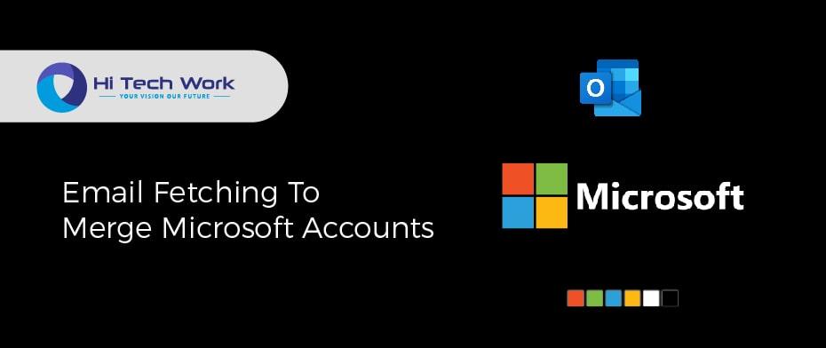 How To Merge Microsoft Accounts