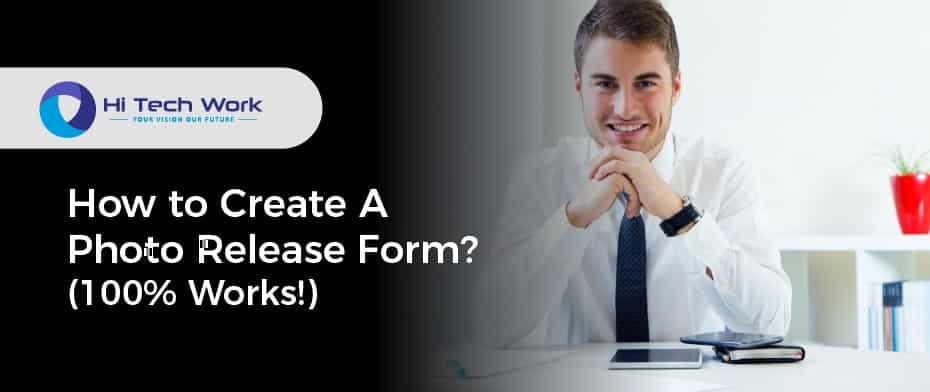 How to Create A Photo Release Form