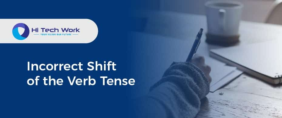 Incorrect Shift of the Verb Tense