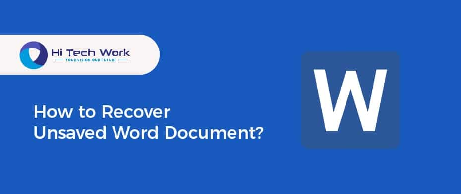 How To Recover A Unsaved Word Document