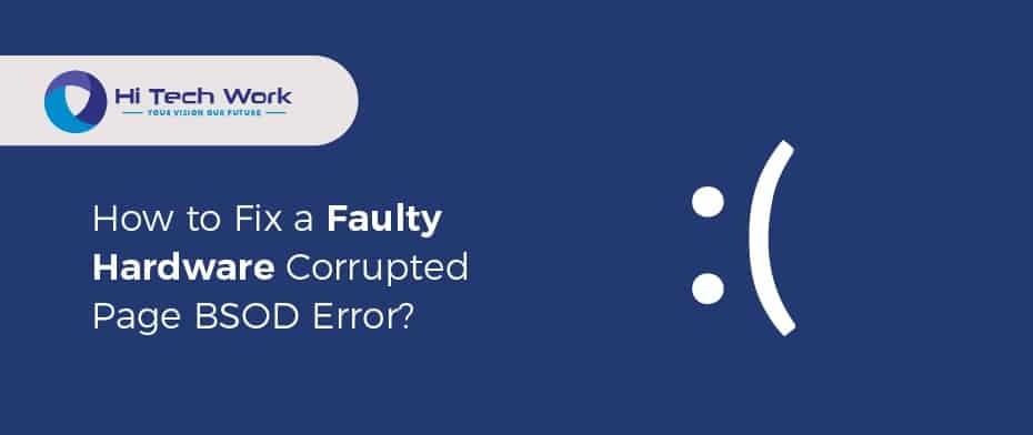 Blue Screen Faulty Hardware Corrupted Page