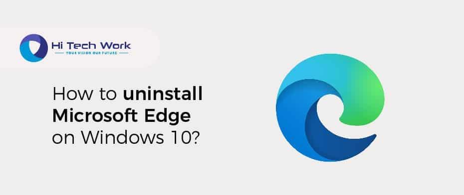 Can I Uninstall Microsoft Edge