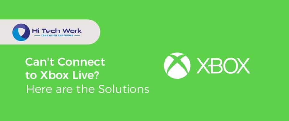 Can't Connect To Xbox Live