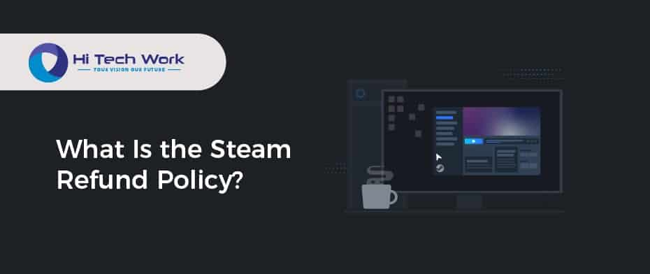 How To Get A Refund On A Steam Game