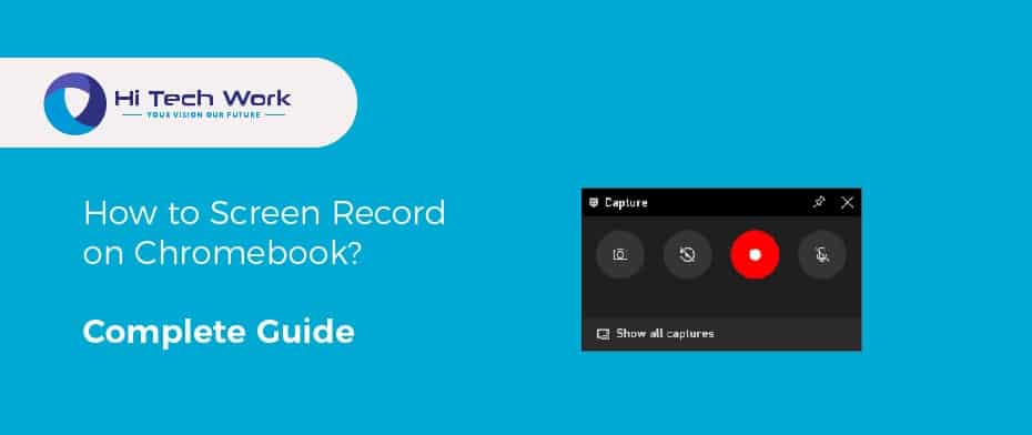 How To Record Screen On Chromebook
