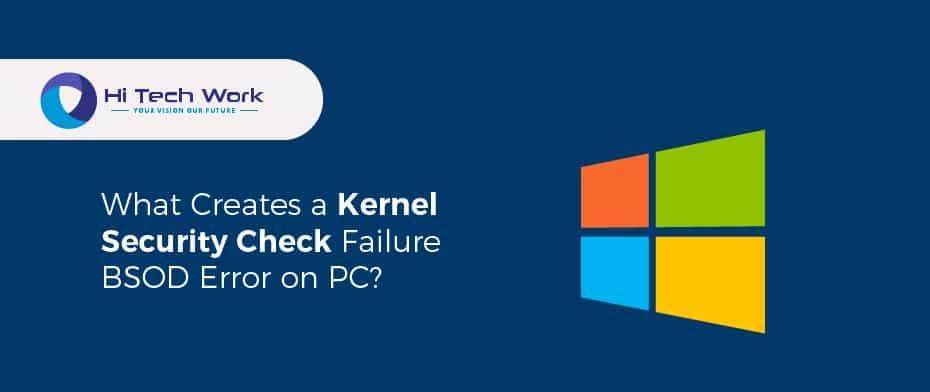 Kernel Security Check Failure Windows 10