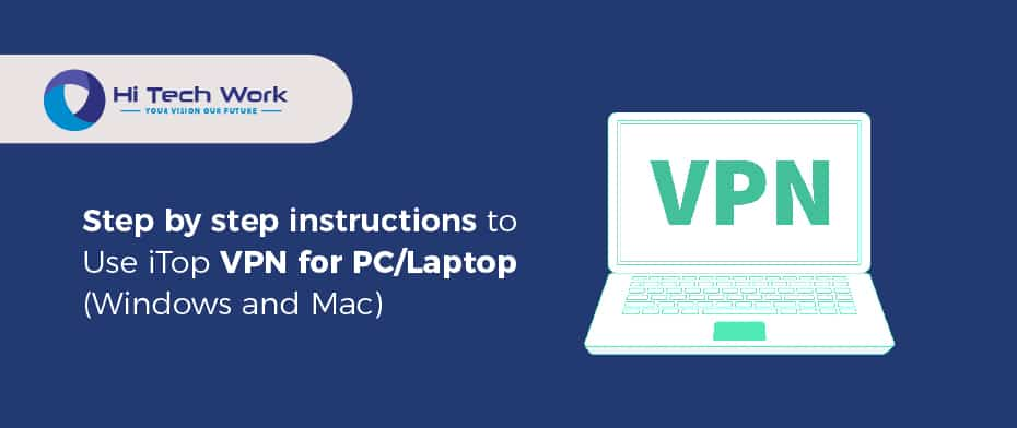 Use iTop VPN for PC