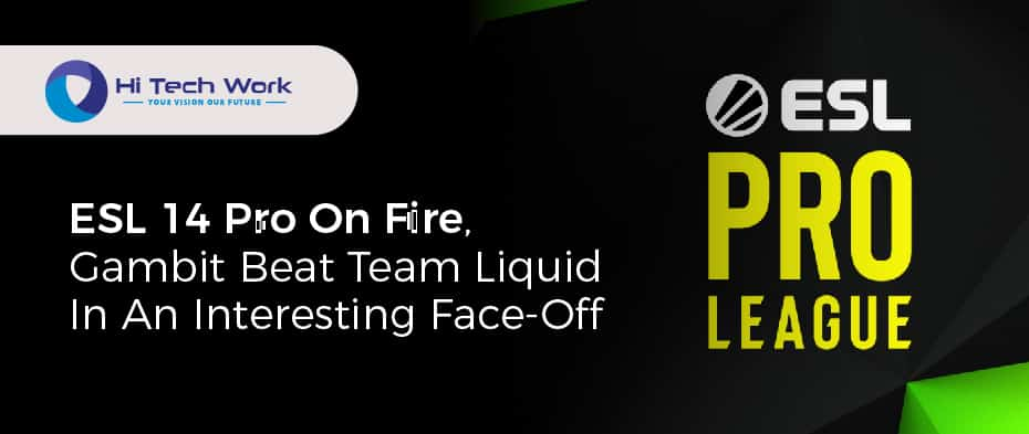 ESL 14 Pro On Fire