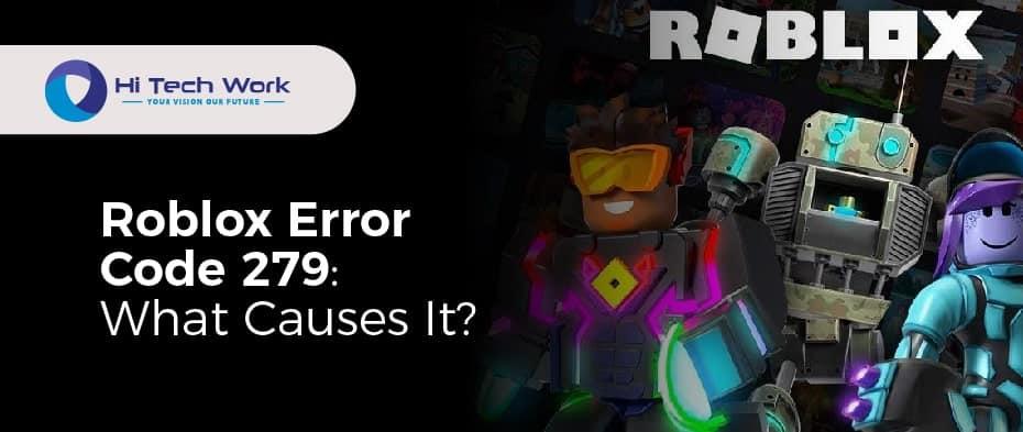 Error Code 279 Roblox