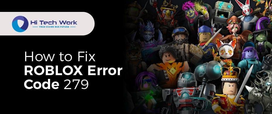 How To Fix Error Code 279 Roblox