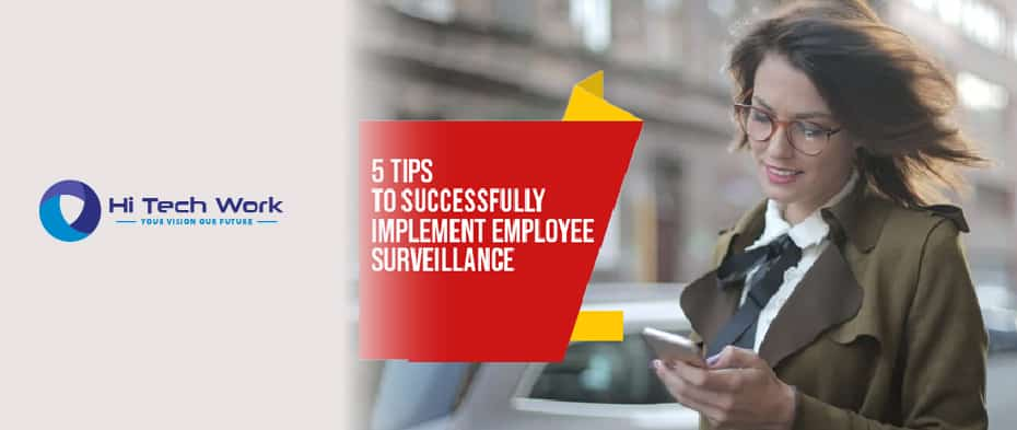 5 Tips to Successfully Implement Employee Surveillance